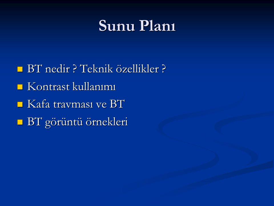 Sunu Planı BT nedir Teknik özellikler Kontrast kullanımı