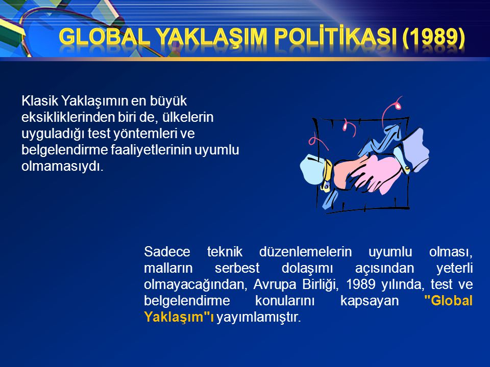 GLOBAL YAKLAŞIM POLİTİKASI (1989)