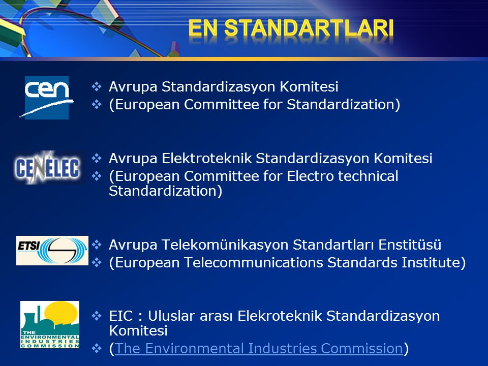 EN StandartlarI Avrupa Standardizasyon Komitesi
