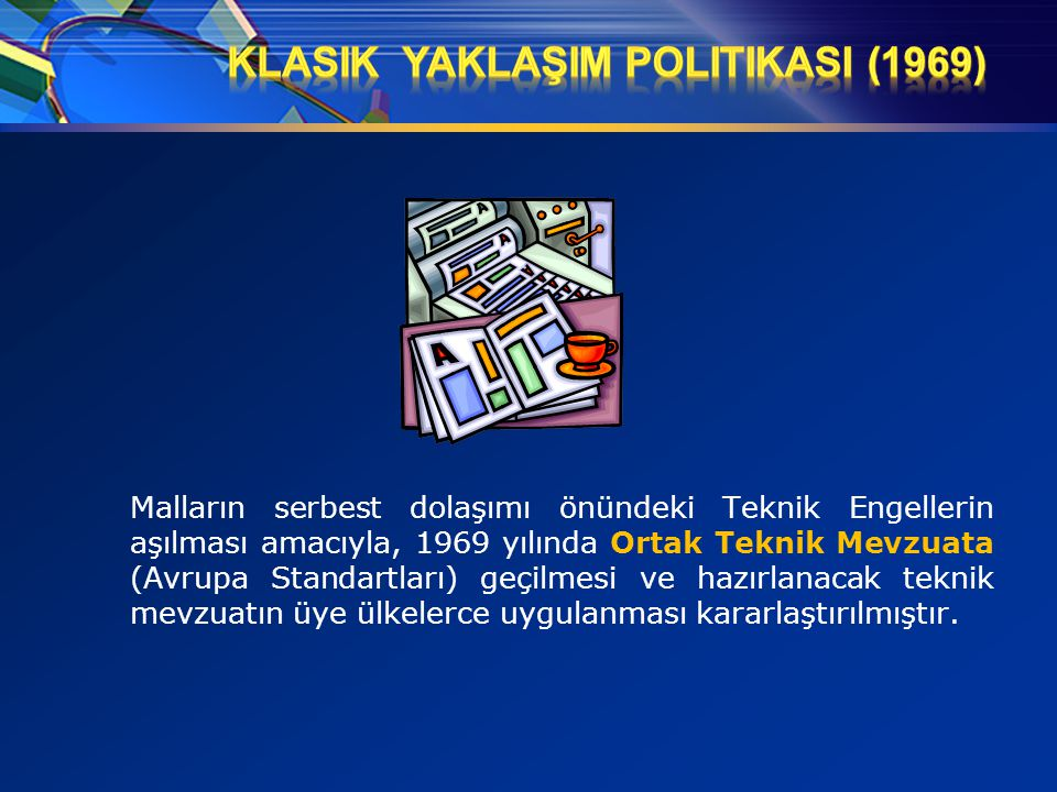 Klasik YaklaşIm PolitikasI (1969)