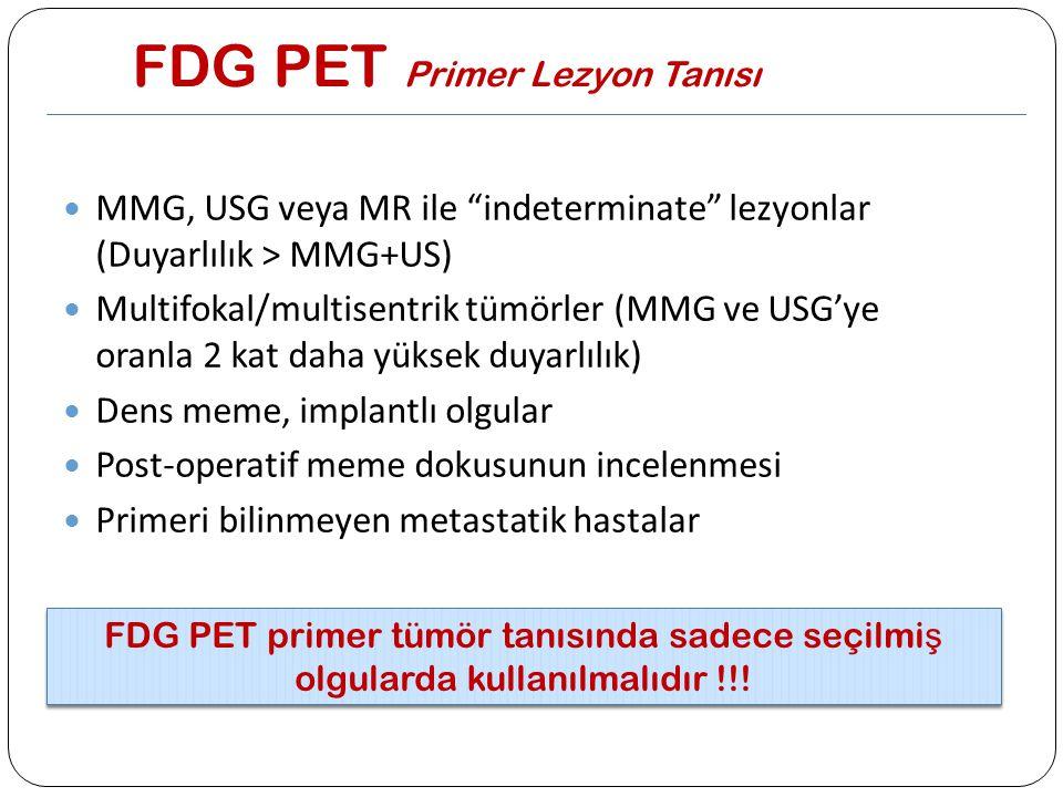 FDG PET Primer Lezyon Tanısı