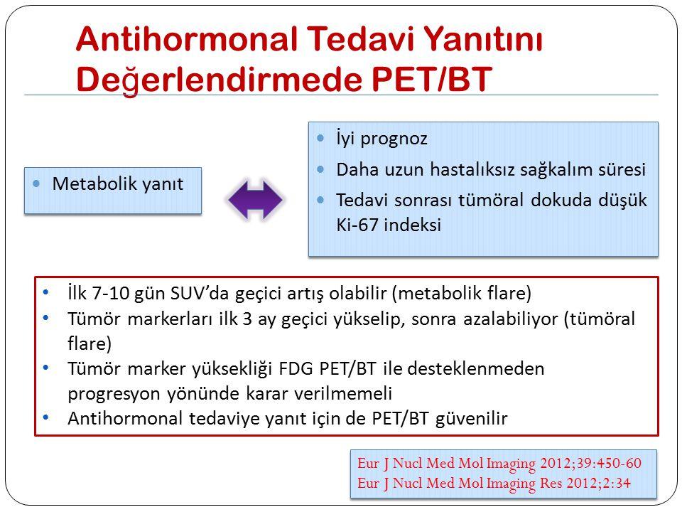 Antihormonal Tedavi Yanıtını Değerlendirmede PET/BT