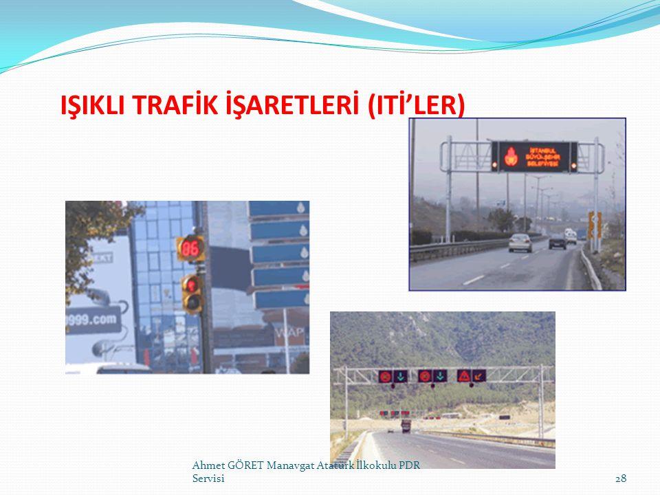 IŞIKLI TRAFİK İŞARETLERİ (ITİ'LER)