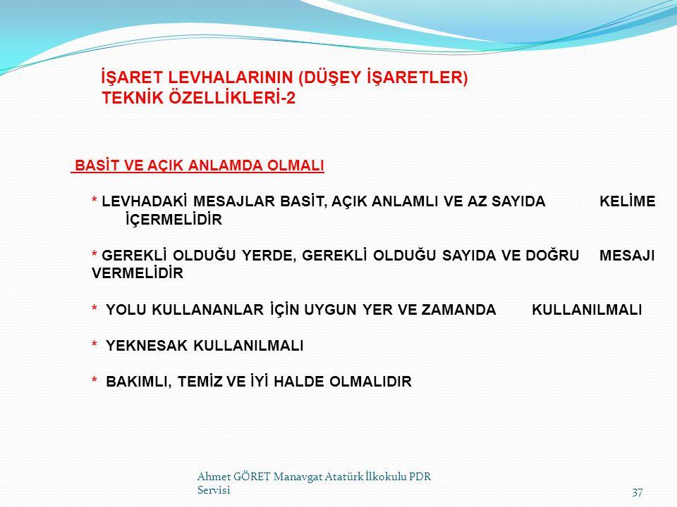 İŞARET LEVHALARININ (DÜŞEY İŞARETLER) TEKNİK ÖZELLİKLERİ-2
