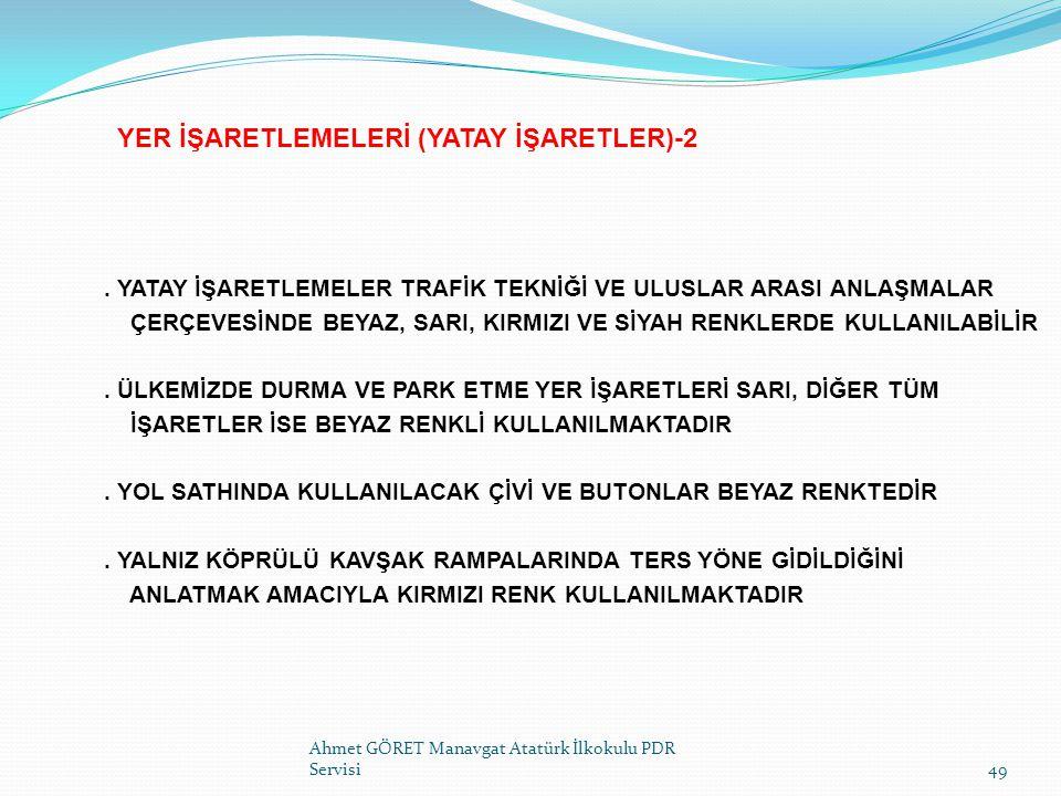 YER İŞARETLEMELERİ (YATAY İŞARETLER)-2