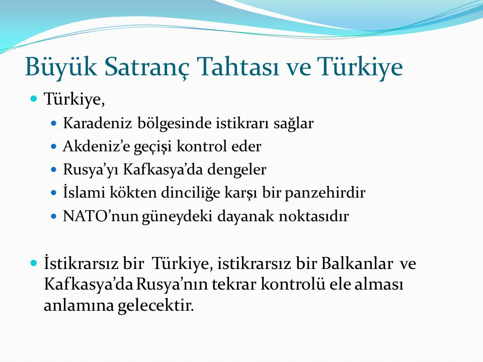 Büyük Satranç Tahtası ve Türkiye
