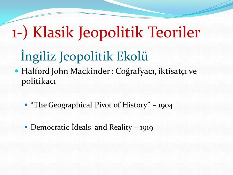 1-) Klasik Jeopolitik Teoriler