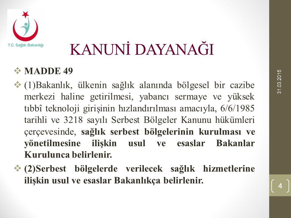 KANUNİ DAYANAĞI 08.04.2017. MADDE 49.