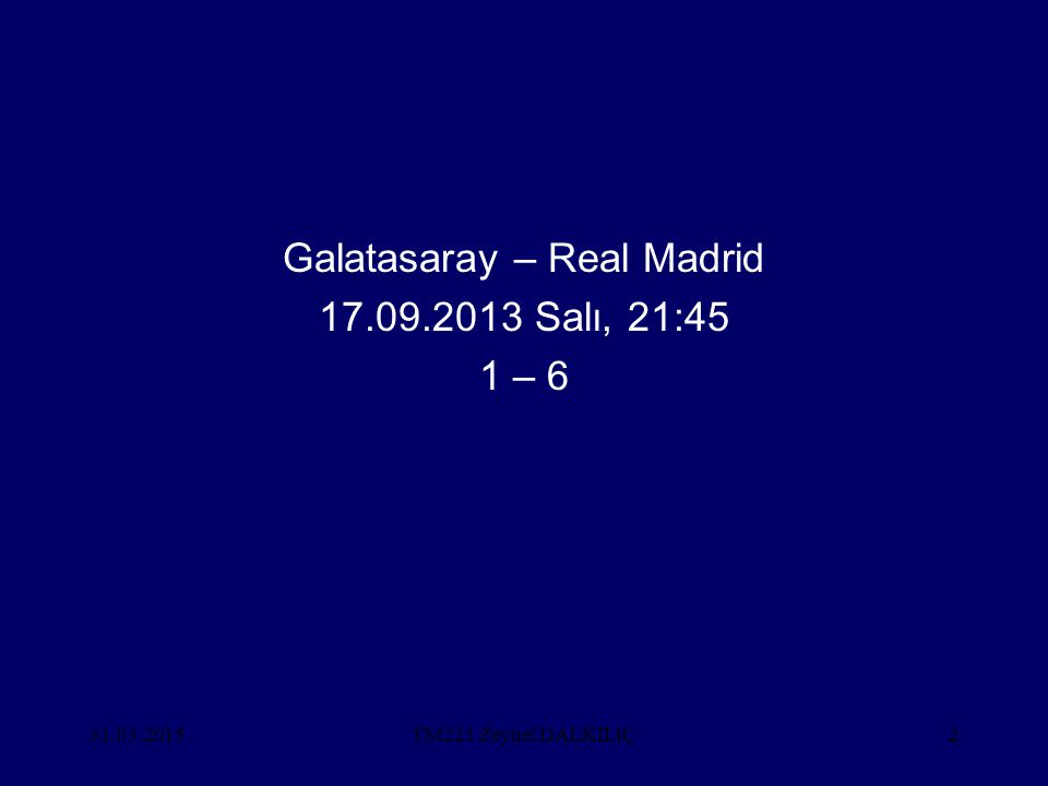 Galatasaray – Real Madrid