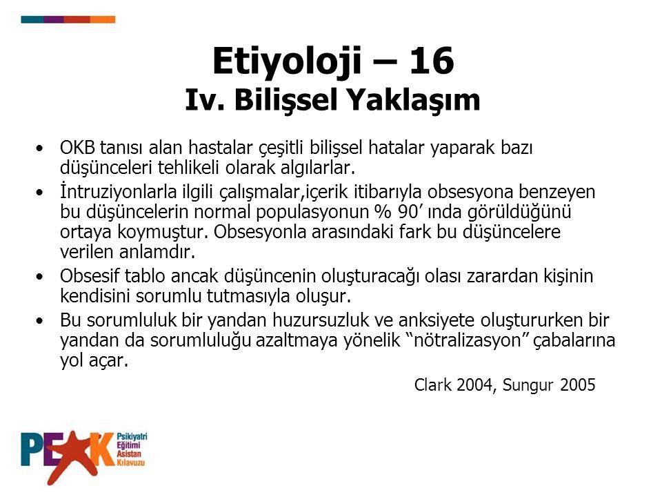 Etiyoloji – 16 Iv. Bilişsel Yaklaşım