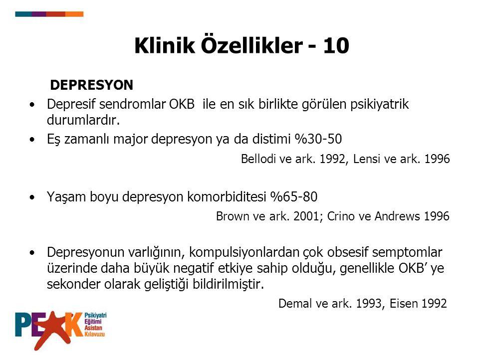 Klinik Özellikler - 10 DEPRESYON