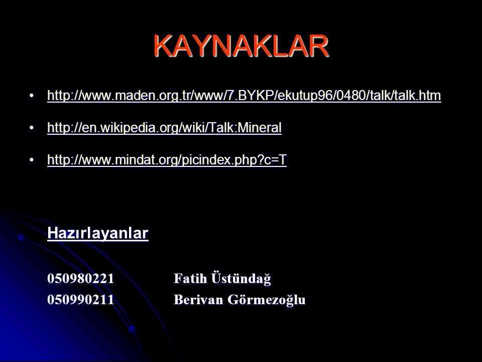 KAYNAKLAR 050990211 Berivan Görmezoğlu