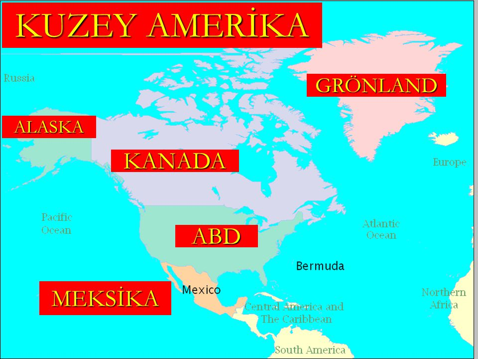KUZEY AMERİKA GRÖNLAND ALASKA KANADA ABD MEKSİKA
