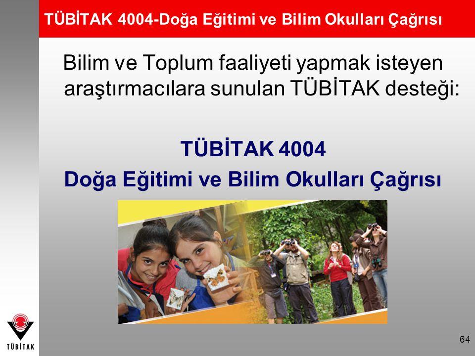 TÜBİTAK 4004-Doğa Eğitimi ve Bilim Okulları Çağrısı