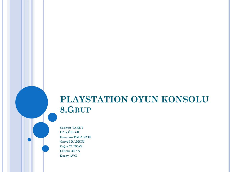 PLAYSTATION OYUN KONSOLU 8.Grup