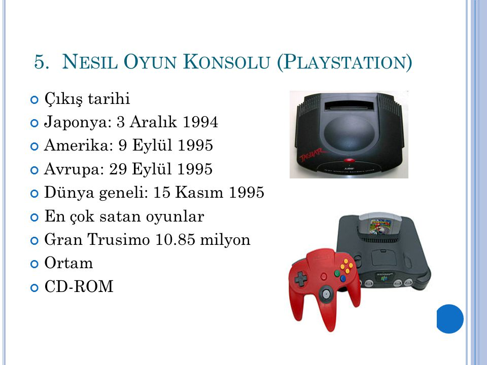 5. Nesil Oyun Konsolu (Playstation)