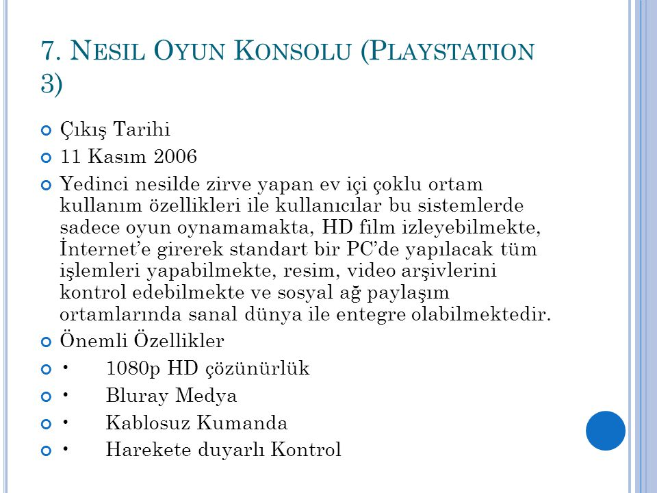 7. Nesil Oyun Konsolu (Playstation 3)
