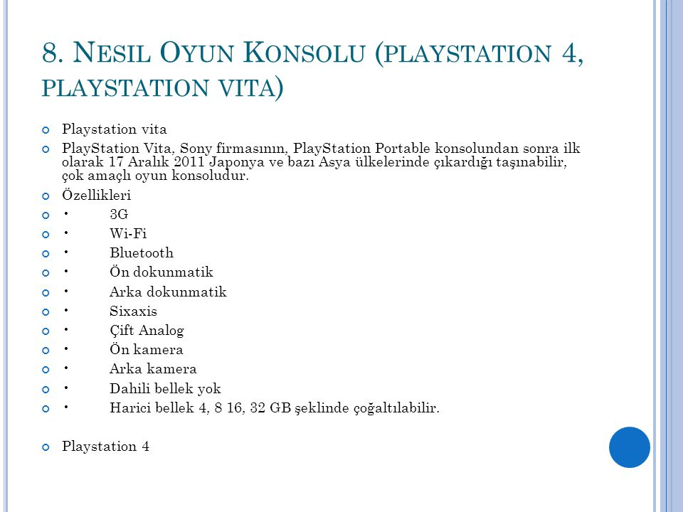 8. Nesil Oyun Konsolu (playstation 4, playstation vita)