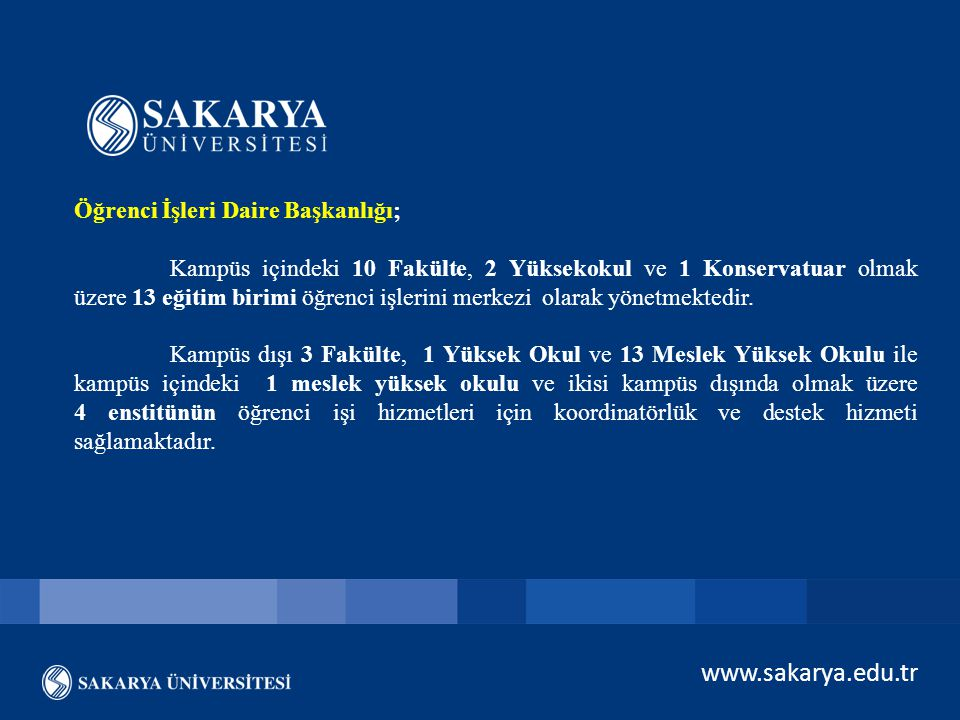 www.sakarya.edu.tr Öğrenci İşleri Daire Başkanlığı;