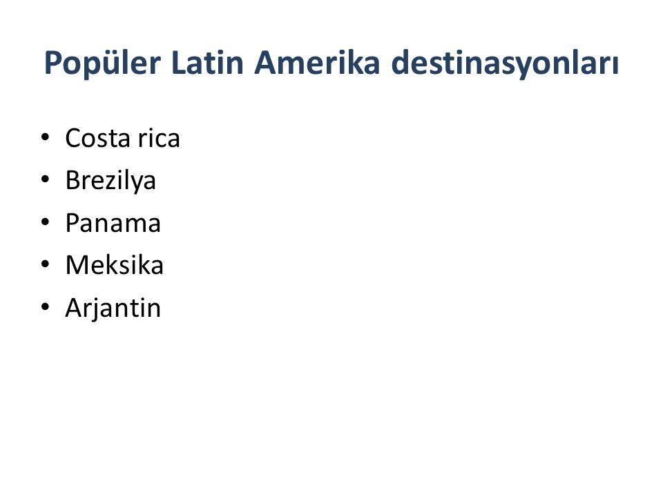 Popüler Latin Amerika destinasyonları