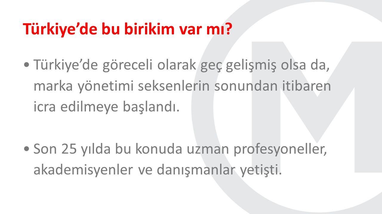 Türkiye'de bu birikim var mı