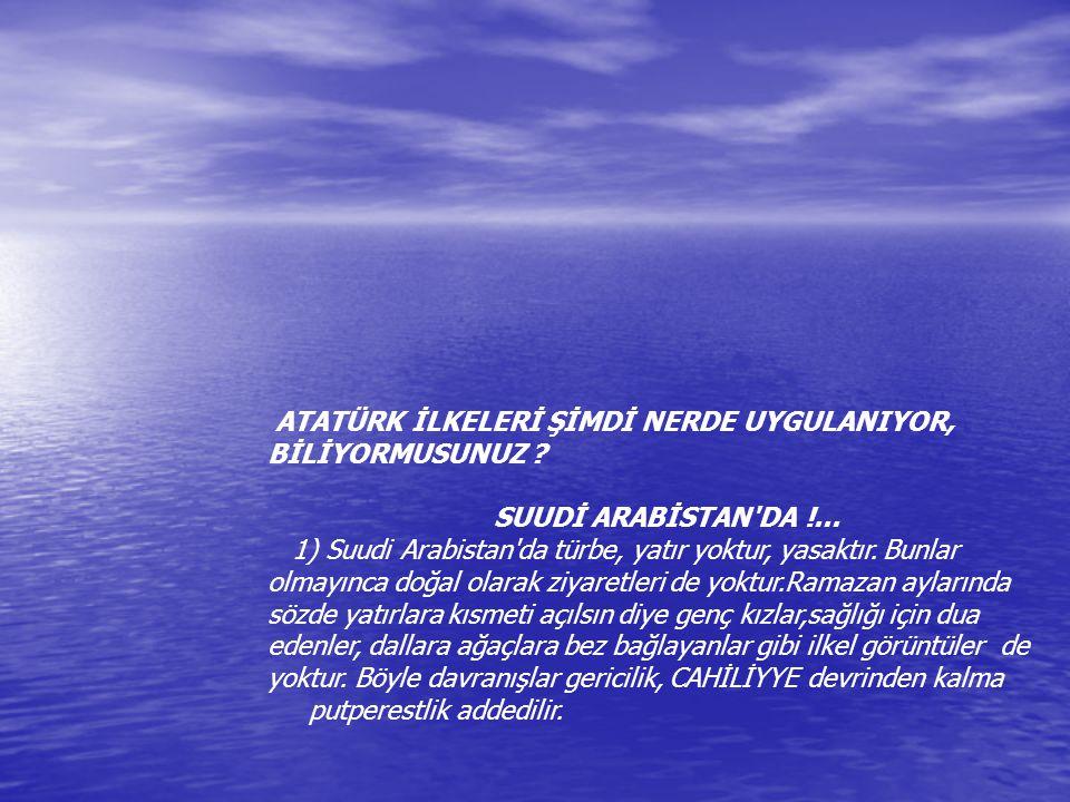 ATATÜRK İLKELERİ ŞİMDİ NERDE UYGULANIYOR,