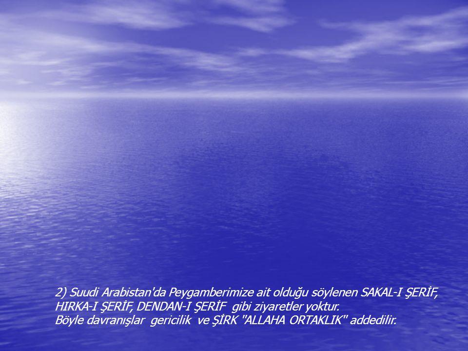 2) Suudi Arabistan da Peygamberimize ait olduğu söylenen SAKAL-I ŞERİF,