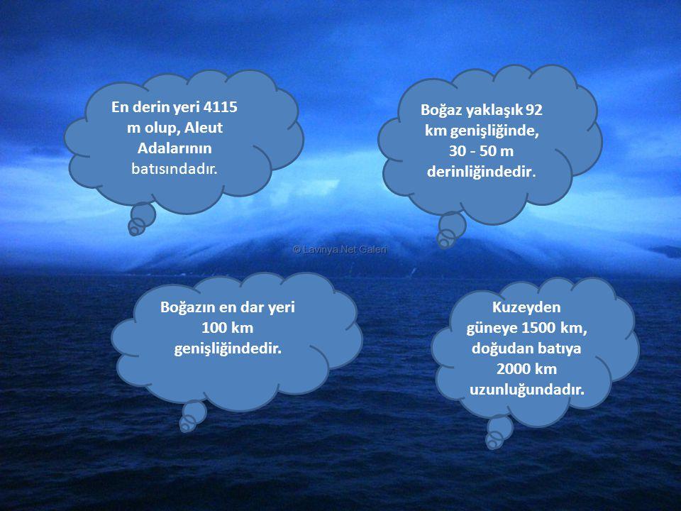 Boğaz yaklaşık 92 km genişliğinde, 30 - 50 m derinliğindedir.