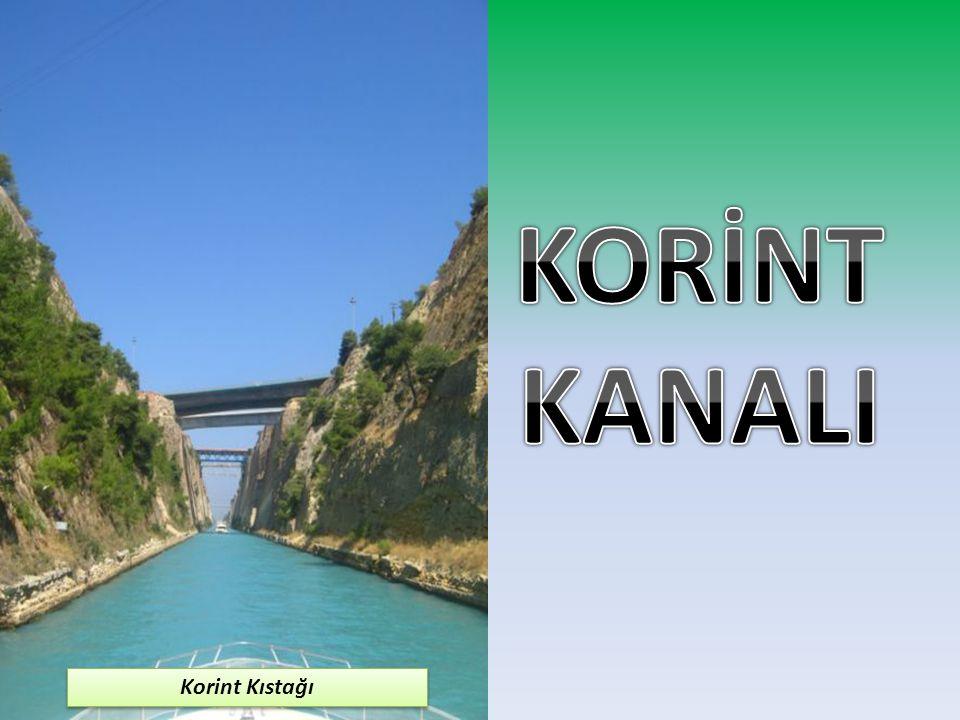 KORİNT KANALI Korint Kıstağı
