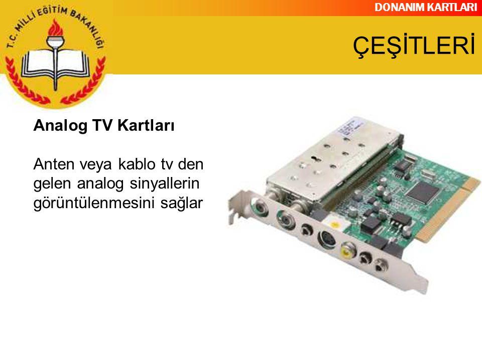 ÇEŞİTLERİ Analog TV Kartları
