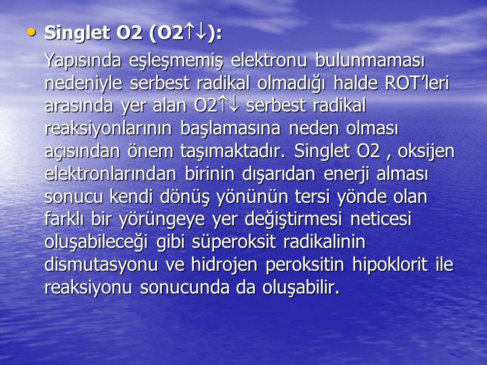 Singlet O2 (O2):