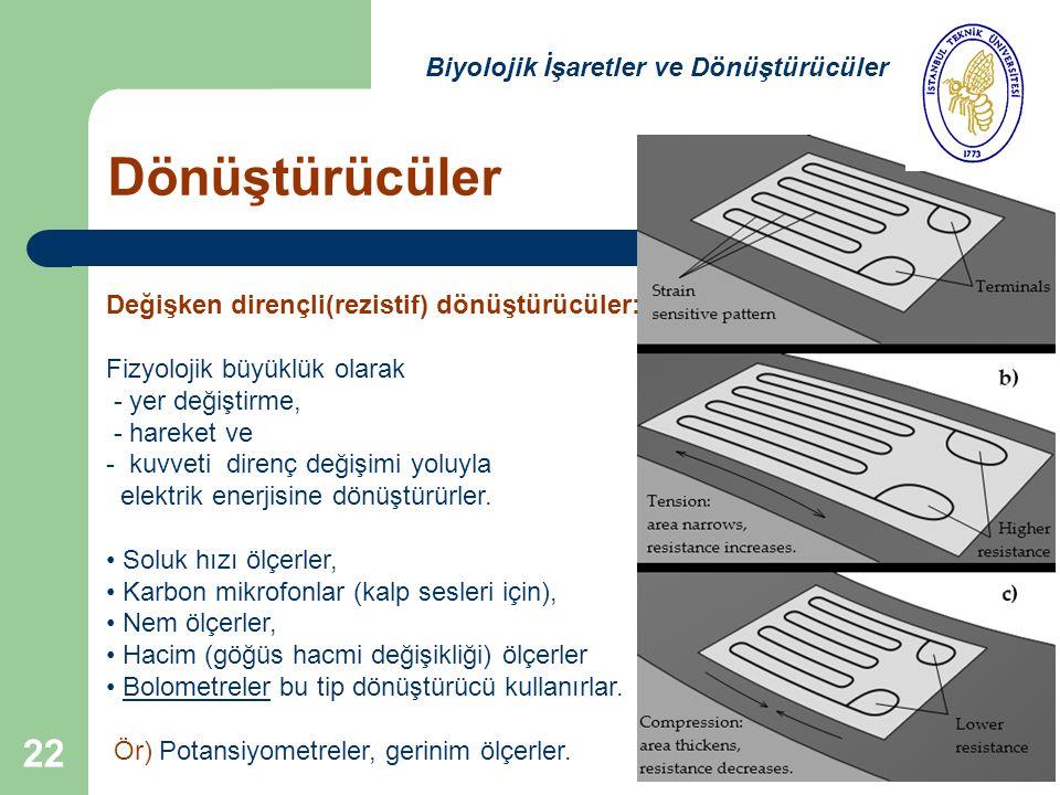 Dönüştürücüler Biyolojik İşaretler ve Dönüştürücüler