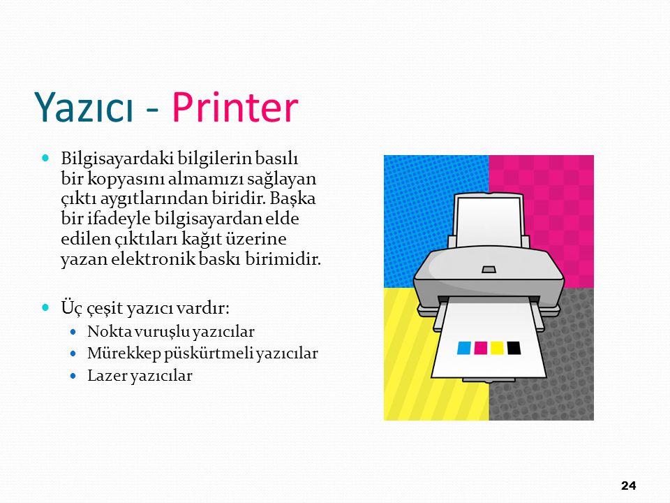 Yazıcı - Printer