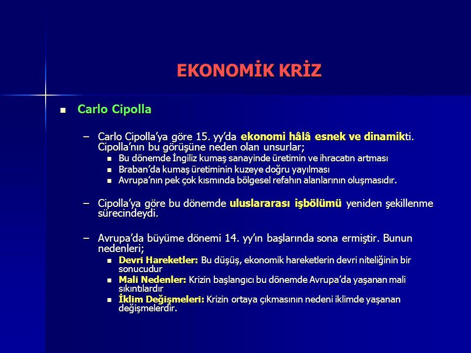 EKONOMİK KRİZ Carlo Cipolla
