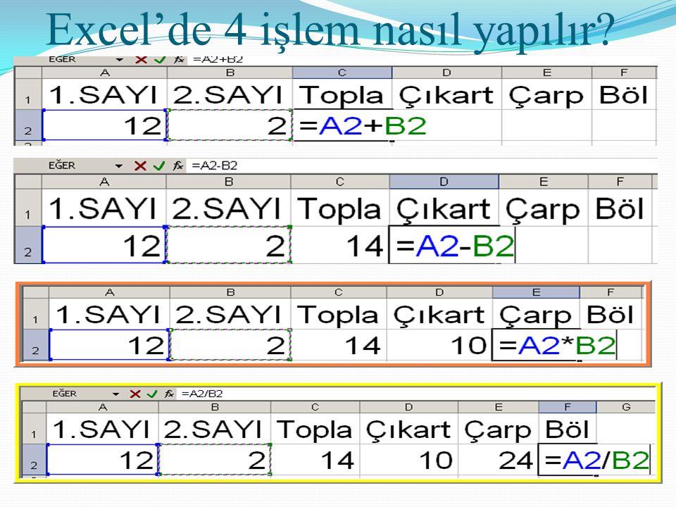 Excel'de 4 işlem nasıl yapılır