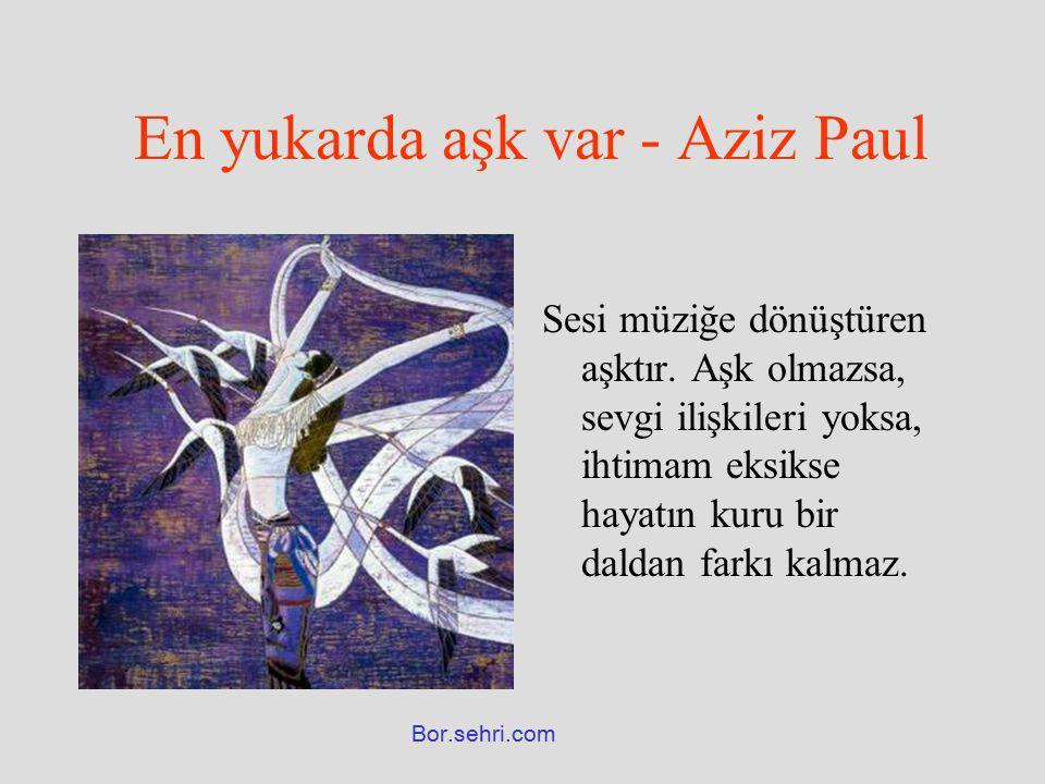 En yukarda aşk var - Aziz Paul