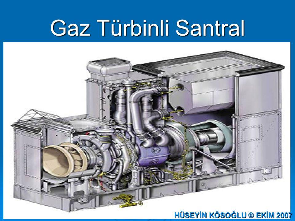 Gaz Türbinli Santral HÜSEYİN KÖSOĞLU © EKİM 2007