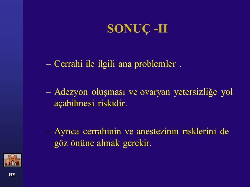 SONUÇ -II Cerrahi ile ilgili ana problemler .