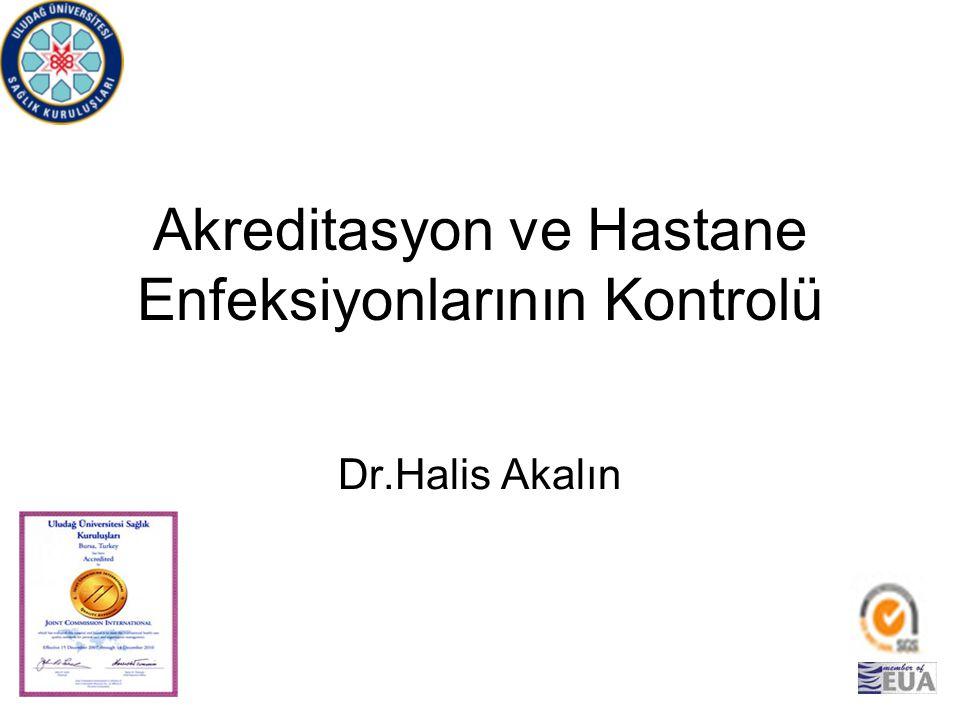 Akreditasyon ve Hastane Enfeksiyonlarının Kontrolü