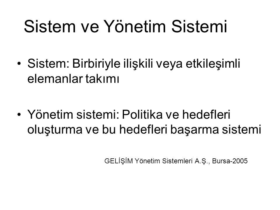 Sistem ve Yönetim Sistemi