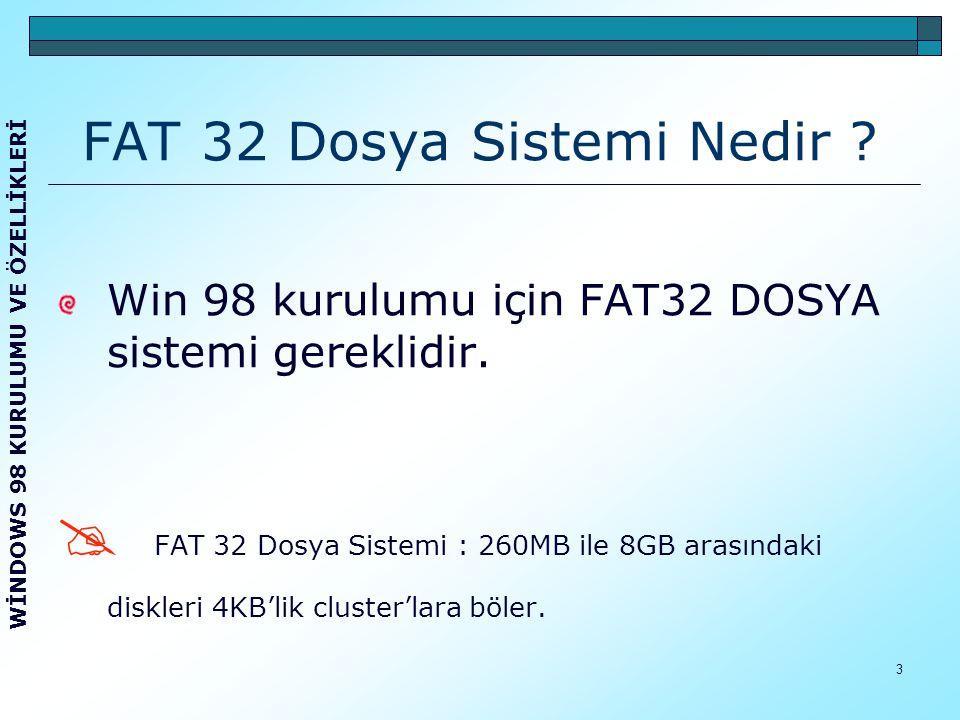 FAT 32 Dosya Sistemi Nedir