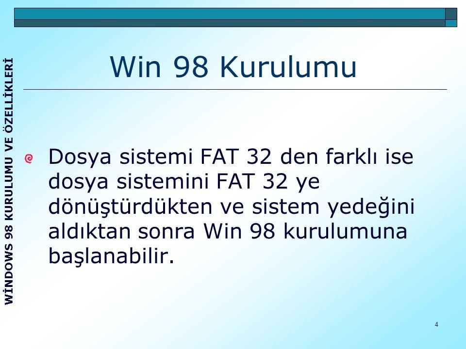 Win 98 Kurulumu