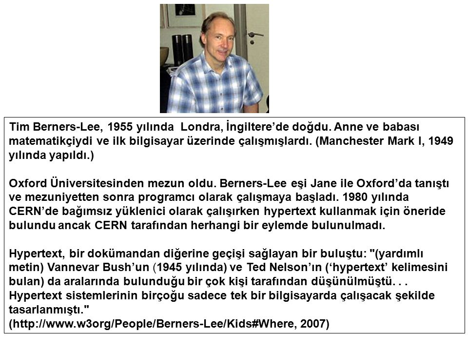 Tim Berners-Lee, 1955 yılında Londra, İngiltere'de doğdu