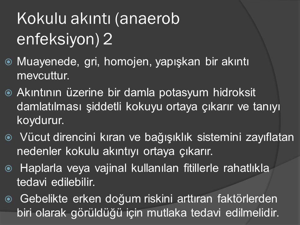 Kokulu akıntı (anaerob enfeksiyon) 2