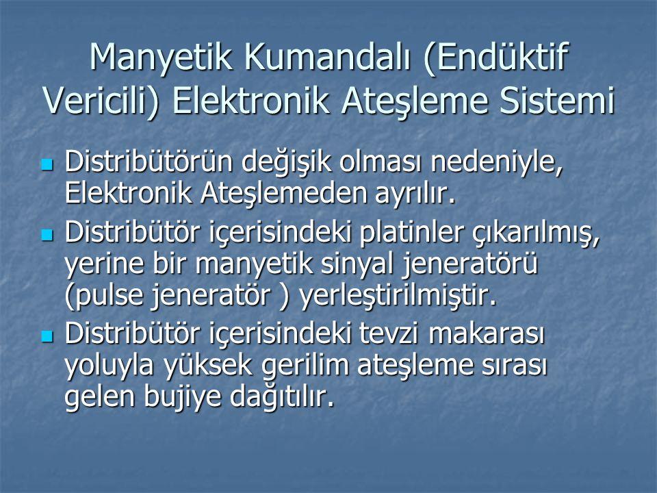 Manyetik Kumandalı (Endüktif Vericili) Elektronik Ateşleme Sistemi