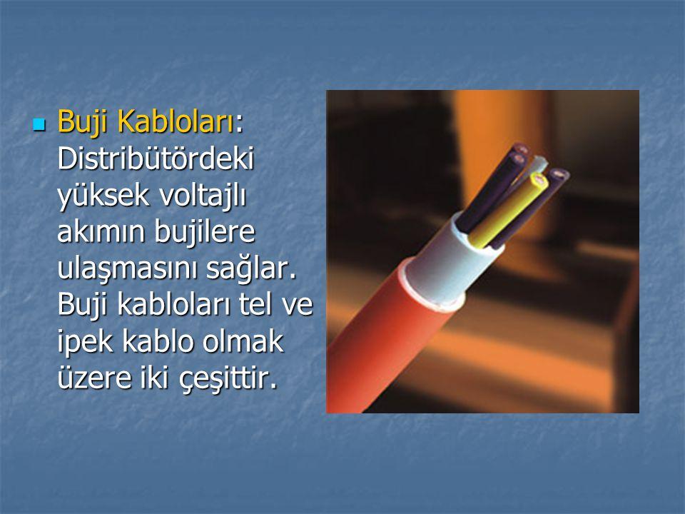 Buji Kabloları: Distribütördeki yüksek voltajlı akımın bujilere ulaşmasını sağlar.