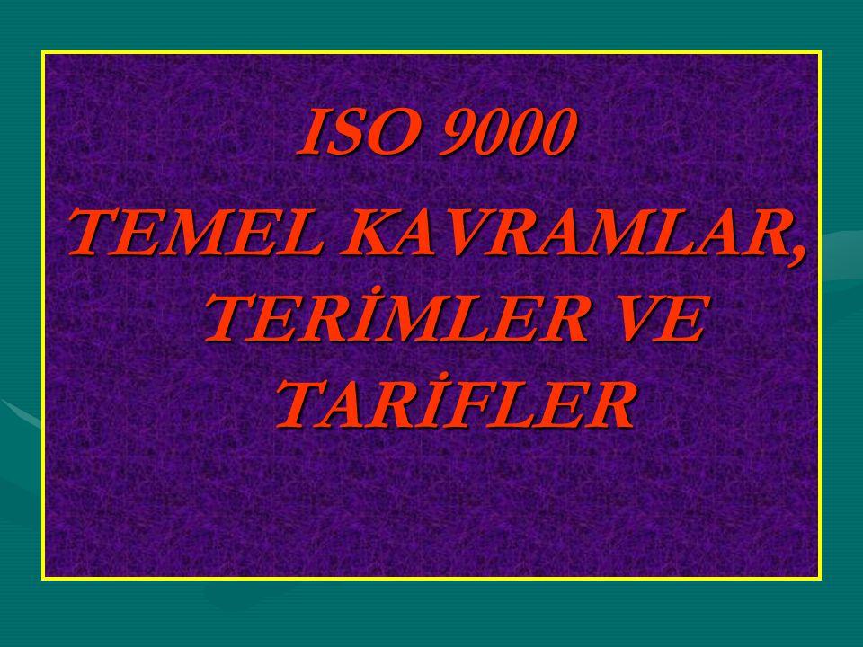TEMEL KAVRAMLAR, TERİMLER VE TARİFLER