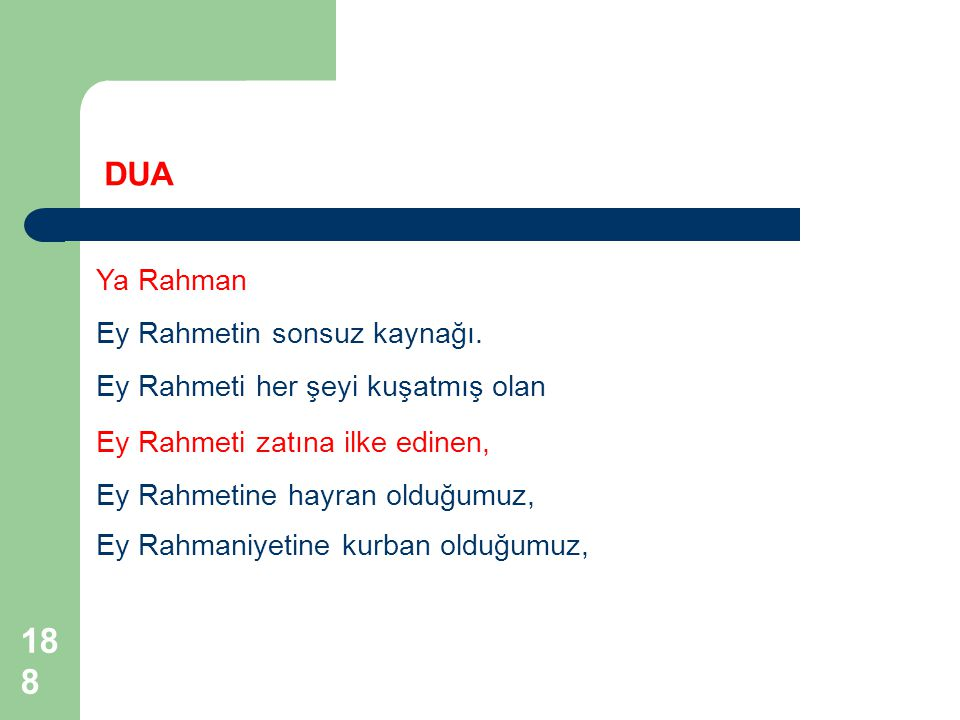 DUA Ya Rahman Ey Rahmetin sonsuz kaynağı.