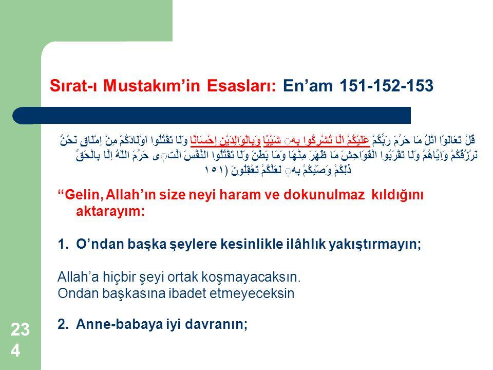 Sırat-ı Mustakım'in Esasları: En'am 151-152-153