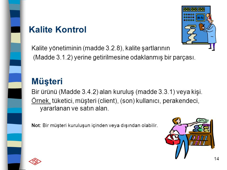 Kalite Kontrol Müşteri